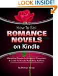 How To Sell Romance Novels On Kindle....