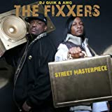DJ Quik & AMG The Fixxers / Street Masterpiece