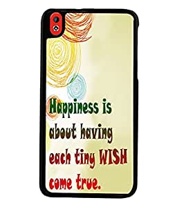 Fuson Premium Happiness Is Metal Printed with Hard Plastic Back Case Cover for HTC Desire 816 816G