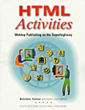 img - for HTML Activities: Webtop Publishing on the Superhighway (Computer Applications) by Karl Barksdale (1997-05-05) book / textbook / text book