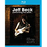 Jeff Beck: Performing This Week... Live at Ronnie Scott's [Blu-ray] ~ Jeff Beck