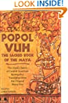 Popol Vuh: The Sacred Book of the May...