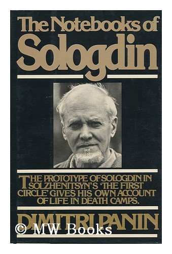 The notebooks of Sologdin, Dimitrii Mikhailovich Panin