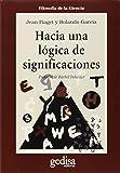 img - for Hacia Una Logica de Las Significaciones (Spanish Edition) book / textbook / text book