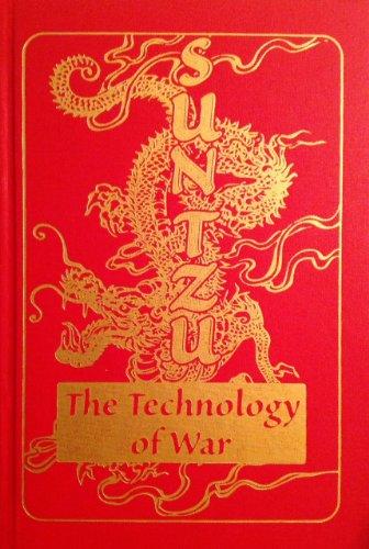 Sun Tzu - Sun Tzu The Technology of War