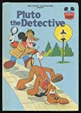 Walt Disney Productions presents Pluto the detective (Disney's wonderful world of reading)