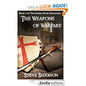 The Weapons of Warfare (The Center Circle Chronicles)
