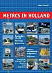 Metros in Holland: U-Bahnen, Stadtbah...
