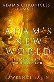 Adam's New World (Adam's Chronicles Book 2)