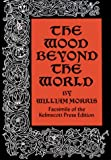The Wood Beyond the World (048622791X) by William Morris