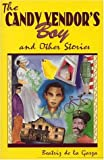 img - for The Candy Vendor's Boy and Other Stories book / textbook / text book