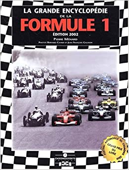 Grande encyclop die de la formule 1 3 eme dition for Booking formule 1