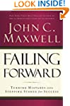 Failing Forward: Turning Mistakes int...