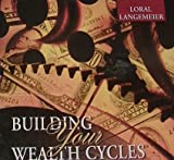 img - for BUILDING YOUR WEALTH CYCLES 6 CDs book / textbook / text book