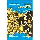 El Taller de Escritura: La Aventura de Escribir (Coleccion Nuevos Caminos) (Spanish Edition)