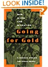 Going for Gold: Men, Mines, and Migration (Perspectives on Southern Africa)