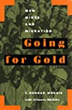 img - for Going for Gold: Men, Mines, and Migration (Perspectives on Southern Africa) book / textbook / text book