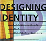 img - for Designing Identity: Graphic Design As a Business Strategy book / textbook / text book