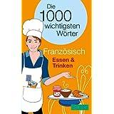 """PONS Die 1000 wichtigsten W�rter Franz�sisch Essen & Trinkenvon """"B�atrice de March"""""""