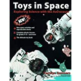 "Toys in Space: Exploring Science with the Astronautsvon ""Carolyn Sumners"""