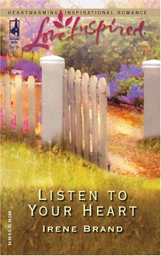 Listen to Your Heart (The Mellow Years, Book 5) (Love Inspired #280), Brand,Irene