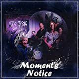 Image of Moment's Notice