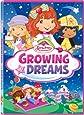 Strawberry Shortcake: Growing Up Dreams DVD