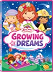 Strawberry Shortcake: Growing Up Drea...