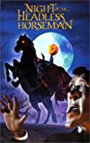 The Night of the Headless Horseman [VHS]