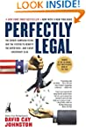 Perfectly Legal: The Covert Campaign...
