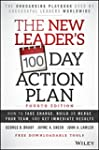 The New Leader's 100-Day Action Plan:...