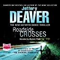 Roadside Crosses (       UNABRIDGED) by Jeffery Deaver Narrated by Michele Pawk