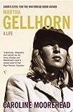Martha Gellhorn: A Life (0099284014) by CAROLINE MOOREHEAD