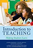 Introduction to Teaching: Helping Students Learn (0742561704) by Johnson, James