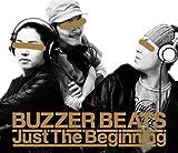 BUZZER BEATS / Just The Beginning