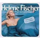 """F�r Einen Tag (Fan Edition)von """"Helene Fischer"""""""