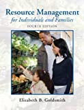 Resource Management for Individuals and Families (4th Edition)