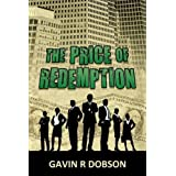 The Price of Redemptionby Gavin R. Dobson