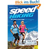 Speed Hiking - Die sportliche Form des Wanderns