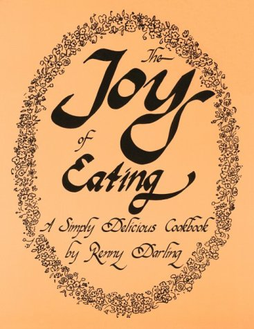 the-joy-of-eating-a-simply-delicious-cookbook