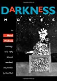 Darkness Moves: An Henri Michaux Anthology, 1927-1984 (0520212290) by Michaux, Henri