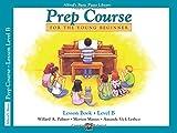 Alfred's Basic Piano Prep Course Lesson Book, Bk B: For the Young Beginner (Alfred's Basic Piano Library)