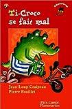 echange, troc Jean-Loup Craipeau - Ti-Croco se fait mal