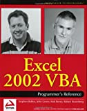 Excel 2002 VBA: Programmers Reference (0764543717) by Rob Bovey