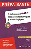 echange, troc Gérard Broyer, Agnès Cousina, Jacqueline Gassier - Entraînement flash Tests psychologiques : tome 3, Carrés logiques