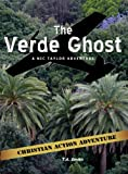 img - for Verde Ghost (Nic Taylor adventure series Book 4) book / textbook / text book