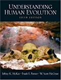 Understanding Human Evolution (5th Edition)