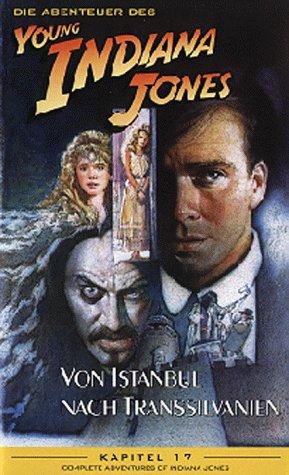 Die Abenteuer des Young Indiana Jones Kapitel 17: Von Istanbul nach Transsylvanien [VHS]