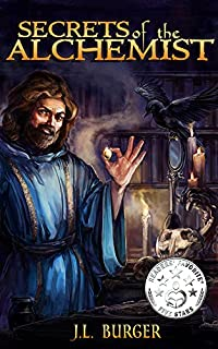 (FREE on 12/3) Secrets Of The Alchemist by J.L. Burger - http://eBooksHabit.com