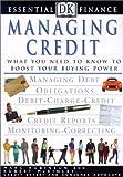 Managing Credit (DK Essential Finance) (0613328132) by Robinson, Marc